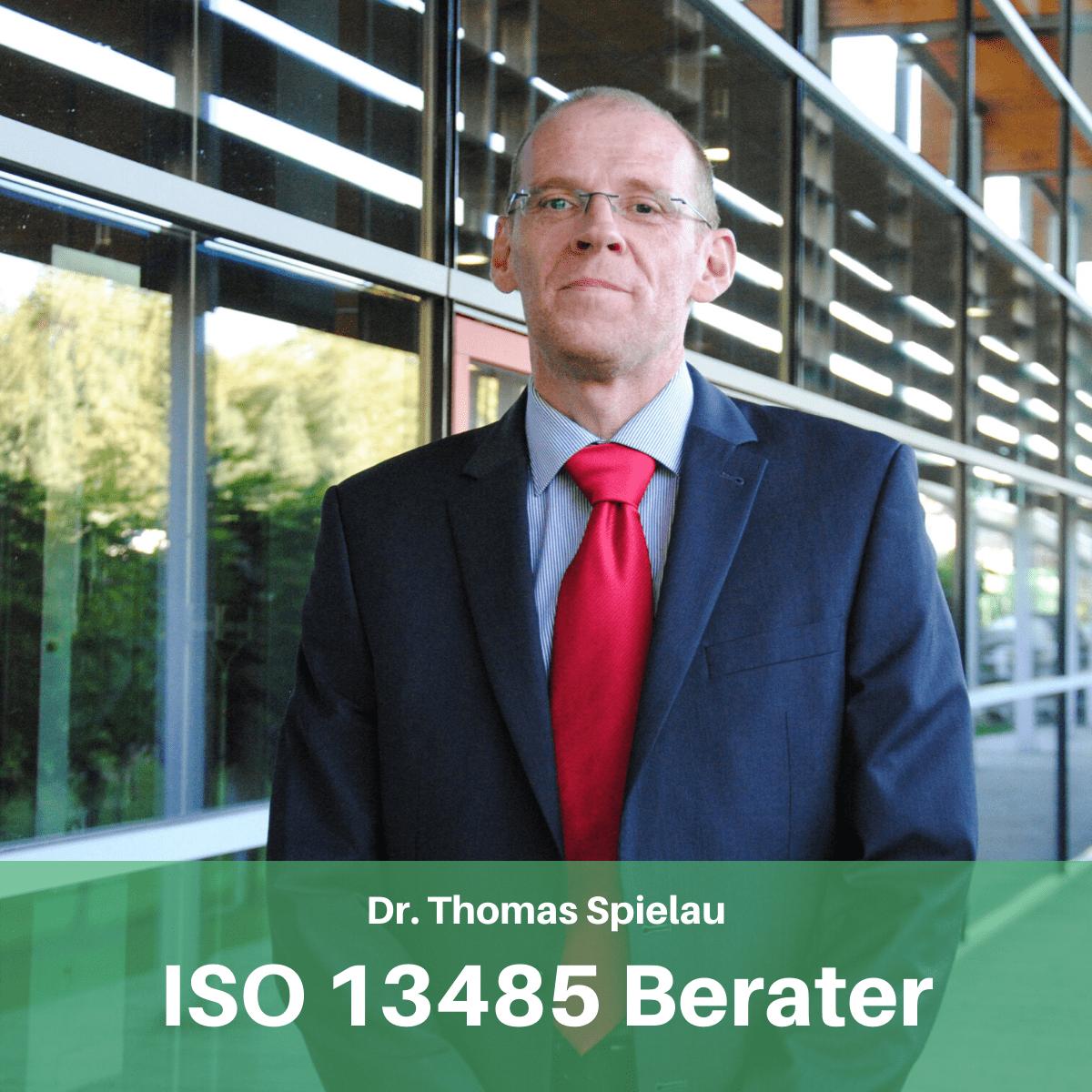 Dr. Spielau ISO 13845 Experte