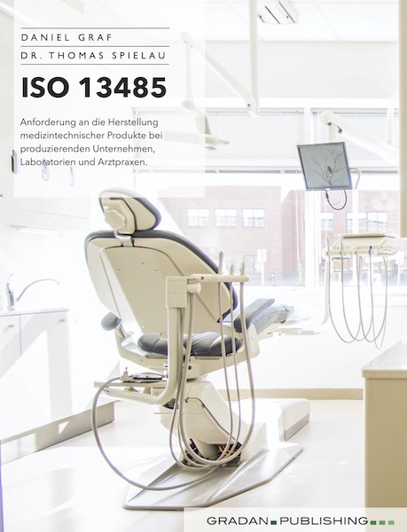 ISO 13485 - Cover - Daniel Graf, Dr. Thomas Spielau