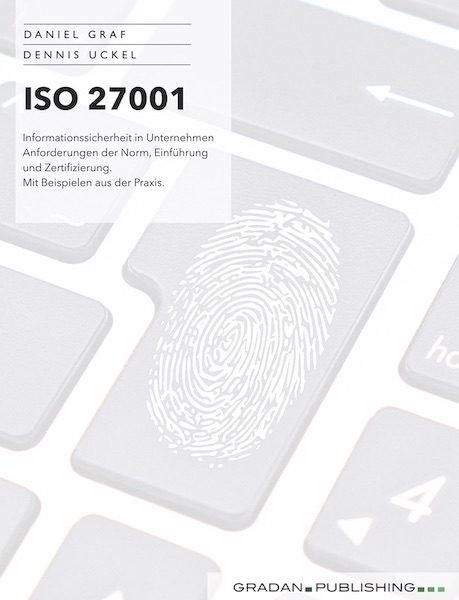 ISO 27001 Cover - Daniel Graf & Dennis Uckel ISOGRAF